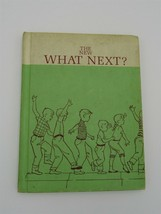 The New What Next 1963 Scott Foresman Reading for Independence Elementar... - $7.87