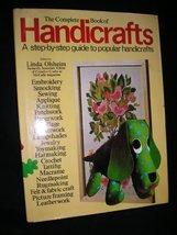 The Complete Book of Handicrafts [Hardcover] Olsheim, Linda