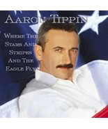 Where the Stars & Stripes & The Eagle Fly by Tippin, Aaron Cd - $12.99
