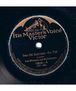 Paul Whiteman Orchestra Dear Old Southland 78 rpm They Call It Dancing V... - $11.82
