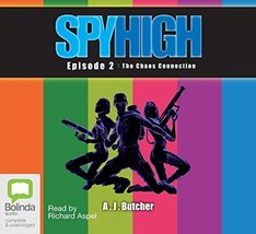Spy High Episode 2: The Chaos Connection Butcher, A.J. - $17.99