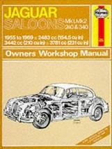 Jaguar Mk.1 and 2, 240 & 340 Owner's Workshop Manual (Classic Reprint Se... - $37.60