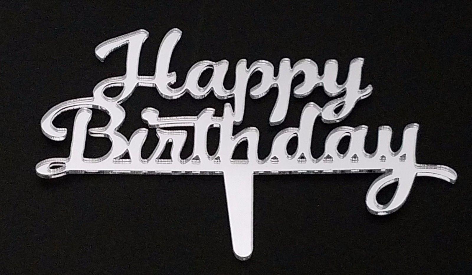 "3 happy birthday signs silver mirror like acrylic 5"" x 2.5"" cake top pick  image 2"