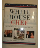 White House Chef by Walter Scheib (2007 Hardcover) Signed - $17.28