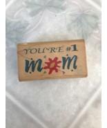 New Inkadinkado Rubber Stamp You're # 1 Mom 4199 K - $10.84