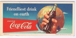 Coca Cola Ink Blotter 1956 Retro Friendliest Drink On Earth USA - $18.99