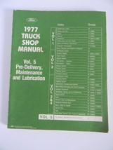 1977 Original Ford Truck Shop Manual Vol. 5 Pre-Delivery, Maintenance and Lub - $19.99