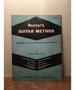 Rector's Guitar Method By Juanita and Johnny Rector (PB, 1960) Vintage - $19.79