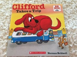 Scholastic CLIFFORD TAKES A TRIP Big Red Dog Kids Paperback Picture Book  - $5.48