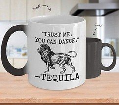 Trust Me You Can Dance - Novelty 15oz Color Changing Ceramic Tequila Heat Mug -  - $18.80