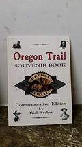 Oregon Trail Souvenir Book Steber, Rick and Gray, Don - $3.71