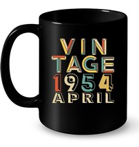 Vintage Legends Born In APRIL 1954 Awesome Aged 64 Years Old - $13.99+