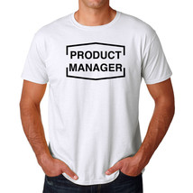 Tee Bangers Product Manager Men's White T-shirt NEW Sizes S-2XL - $9.89+