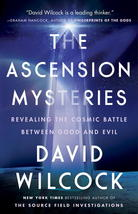 The Ascension Mysteries: Revealing the Cosmic Battle Between Good & Evil - $8.95