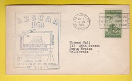 SESCAL 1950 STAMP EXHIBITION LOS ANGELES CA MAY 7 1950   - $1.98