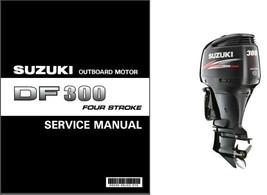 Suzuki DF300 Four Stroke Outboard Motor Service Repair Manual CD - DF 300 - $12.99