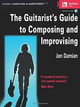 The Guitarist's Guide to Composing and Improvising Book/CD [Paperback] D... - $18.80