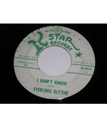 Sterling Blythe I Don't Know Away From It All 45 Rpm Record K Star Label - $99.99