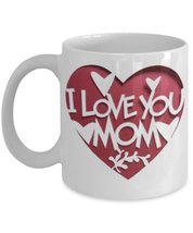 I Love You Mom. - $15.99