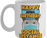 Social Distancing Gift Happy April Birthday From A Birman Social Distance Mug,