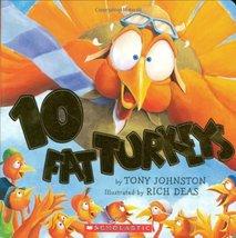 10 Fat Turkeys [Board book] Johnston, Tony and Deas, Rich - $5.79