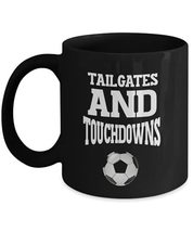 Soccer Mug Tailgates And Touchdowns Novelty Coffee Mug for Players Coach Men Wom - $16.78
