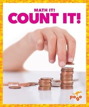 Count It! (Pogo: Math It!) [Library Binding] Nadia Higgins - $11.87