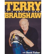 Terry Bradshaw 2002 It's Only a Game Paperback Book Steelers - $24.74