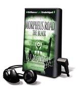 Morpheus Road: The Black (Playaway Children) [Preloaded Digital Audio Pl... - $19.88
