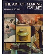The Art of Making Pottery: From Clay to Kiln by Harry Memmott (1972-08-2... - $14.97