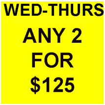 WED- THURS DEAL PICK ANY 2 FOR 125 DEAL BEST OFFERS DISCOUNT MAGICK  - $125.00