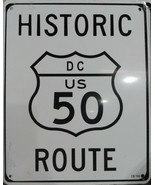 """Historic DC US Route 50 8""""x10"""" Metal Street Sign - $12.86"""