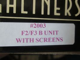 Highliners Stock #2003 F2/F3 B Unit with Screens and all Parts HO Scale image 11