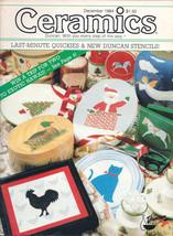 Ceramics -- The world's most fascinating HOBBY! Magazine December 1984 - $4.95