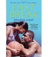 Fast Break by Regina Hart FICT - $4.05