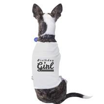 Birthday Girl Pets White Shirt - $14.99