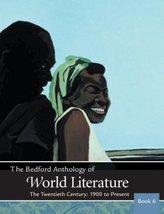 The Bedford Anthology of World Literature Book 6: The Twentieth Century,... - $10.98