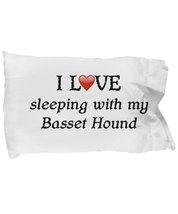 I Love My Basset Hound Pillowcase - $9.75