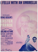 Sheet Music - A Fella With An Umbrella ~ From Easter Parade ~ 1947 ~ Berlin - $7.87