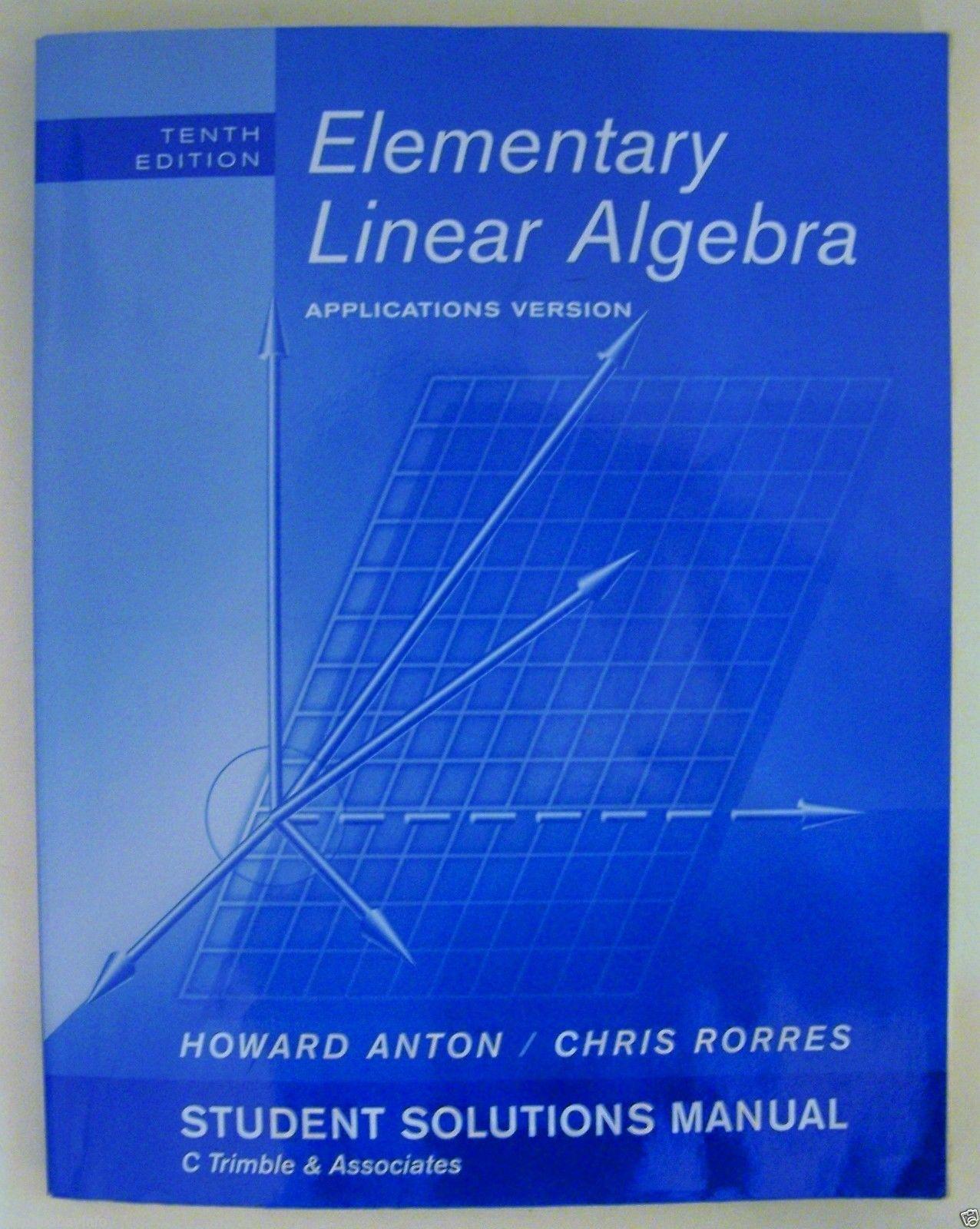 STUDENT SOLUTIONS MANUAL Elementary Linear Algebra 10/E Applications ANTON  - $39.26