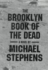 Primary image for Brooklyn Book of the Dead [Hardcover] Stephens, Michael