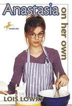 Anastasia on Her Own (Anastasia Krupnik Series) [Paperback] Lowry, Lois
