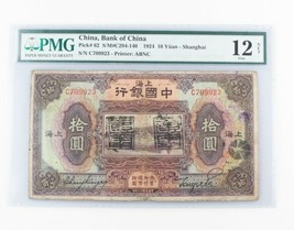 1924 10 Yuan Bank of China Note Graded F-12 NET by PMG Pick 62 S/M#C294-140 - $371.25