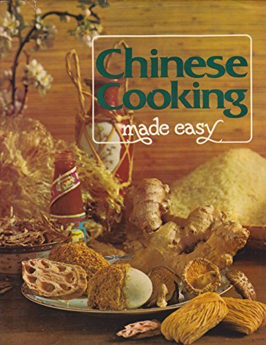 Chinese Cooking Made Easy [Aug 01, 1979] NA