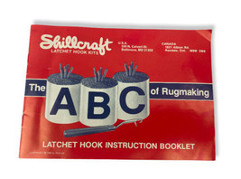 Vtg SHILLCRAFT Latchet Hook Kits INSTRUCTION Booklet The ABC Of Rugmakin... - $24.74