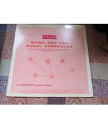 Handel Music For The Royal Fireworks Record Album - $5.99
