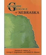 Roadside Geology of Nebraska ~ Rock Hounding and Gold Prospecting - $17.95