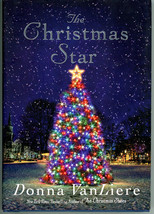 The Christmas Star Donna VanLiere HC First Edition 2018 - $4.99