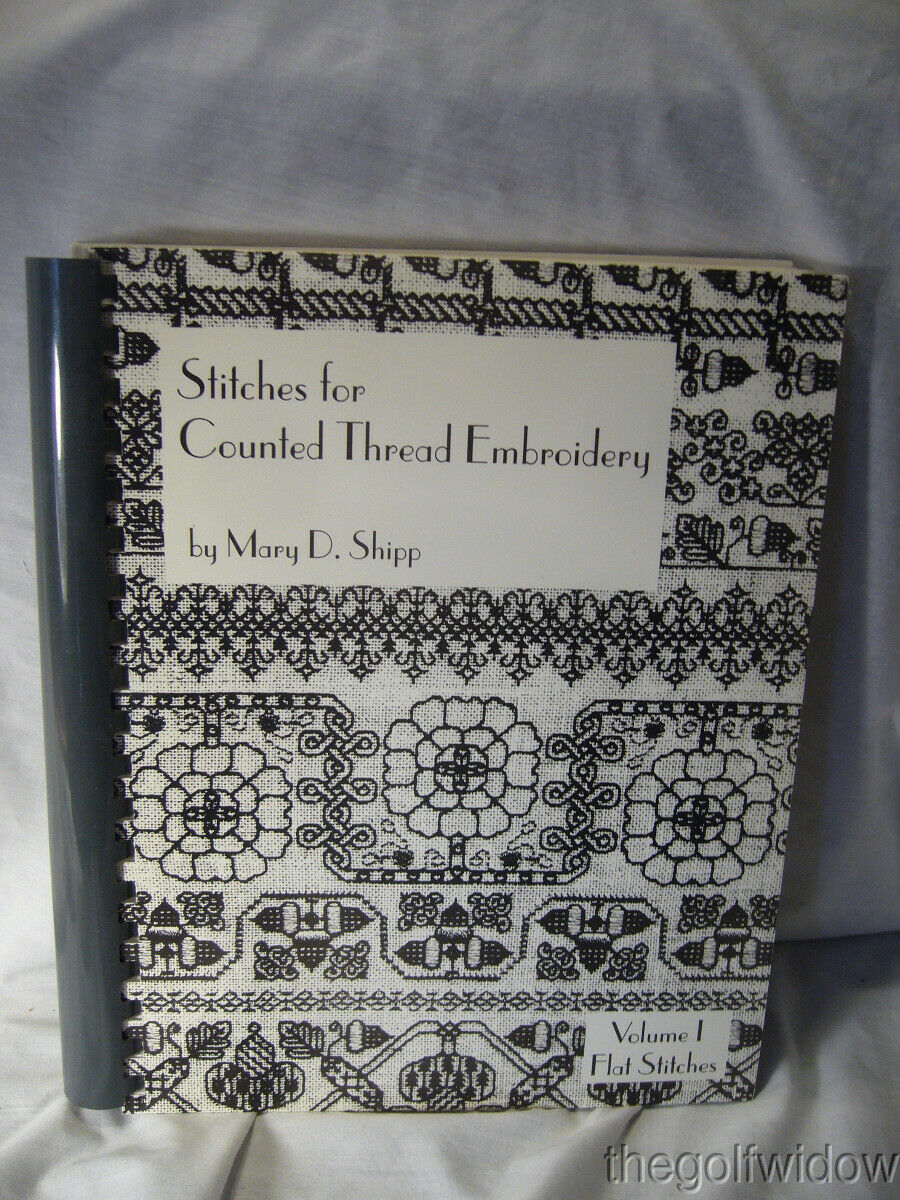 Stitches for Counted Thread Embroidery, Vol 1 Flat Stitches