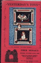 Yesterday's Toys Fiber Mosaics Christmas Snowman Quilting Pattern Bookle... - $5.37